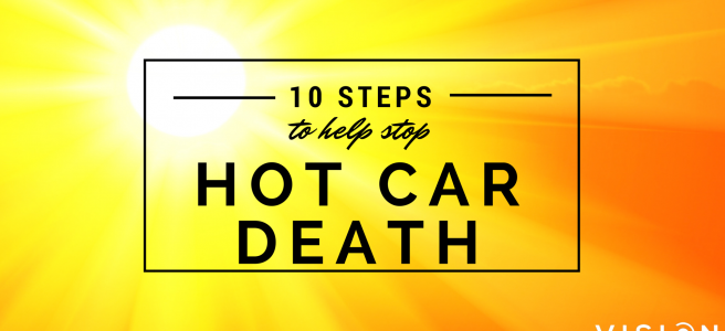 10 Steps to Prevent Hot Car Death