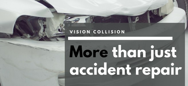 Vision Collision More than Accident Repair